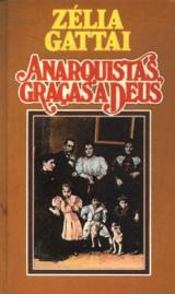230px-Capa_Anarquistas_Graças_a_Deus_de_Zélia_Gattai